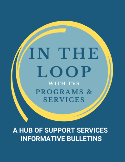 'In The Loop' – TVS Program's Monthly Bulletin